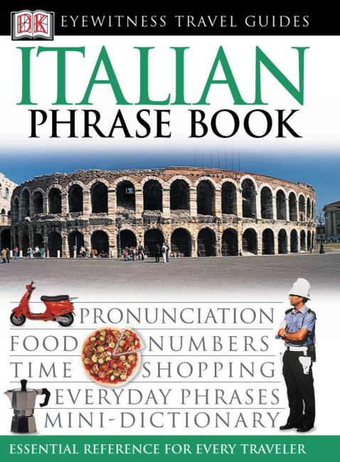 Paperback cover of Eyewitness Travel Guides: Italian Phrase Book