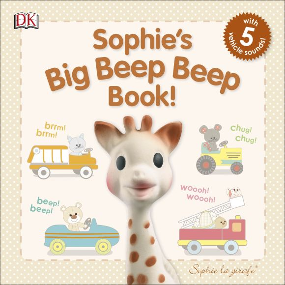 Board book cover of Sophie la girafe: Sophie's Big Beep Beep Book!