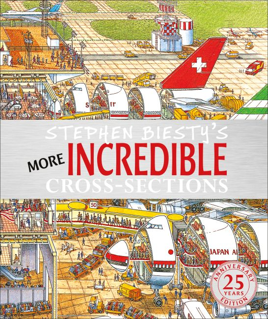 Hardback cover of Stephen Biesty's More Incredible Cross-sections