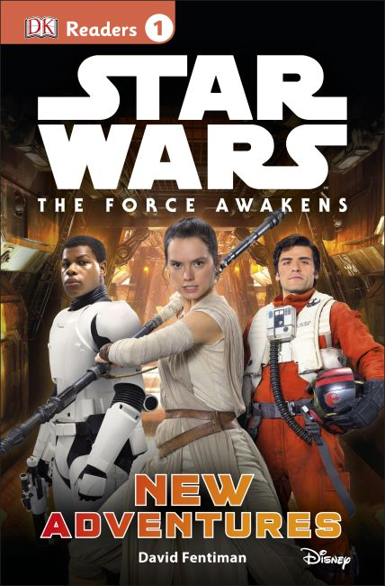 Paperback cover of DK Readers L1: Star Wars: The Force Awakens: New Adventures