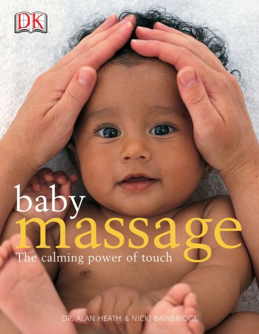Paperback cover of Baby Massage: The Calming Power of Touch
