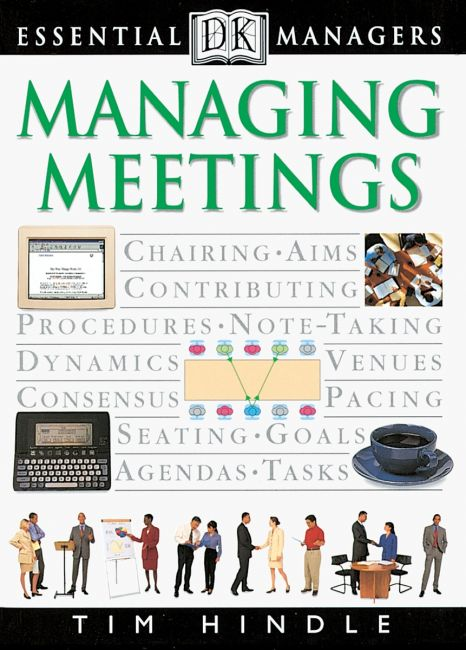 eBook cover of DK Essential Managers: Managing Meetings