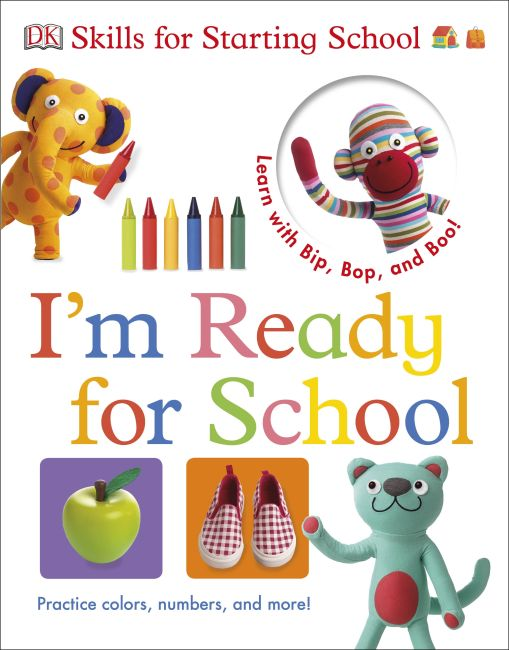 eBook cover of Bip, Bop, and Boo Get Ready for School: I'm Ready for School
