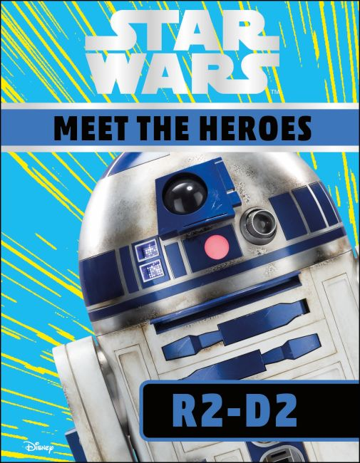 Hardback cover of Star Wars Meet the Heroes R2-D2