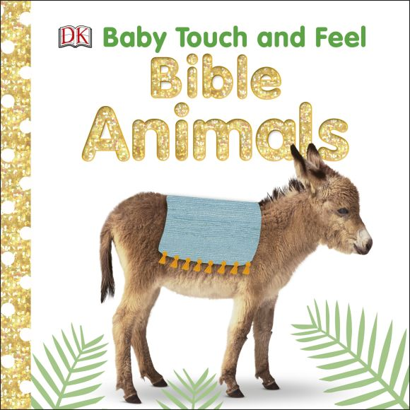 Board book cover of Baby Touch and Feel Bible Animals