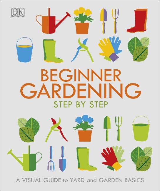 Paperback cover of Beginner Gardening Step by Step