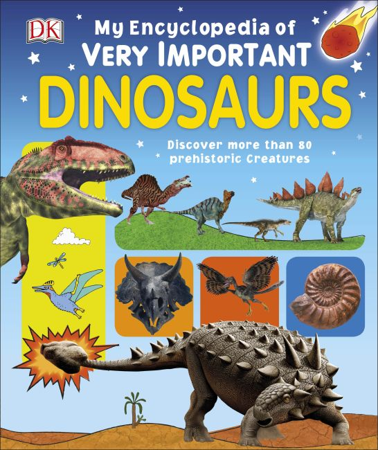 Hardback cover of My Encyclopedia of Very Important Dinosaurs