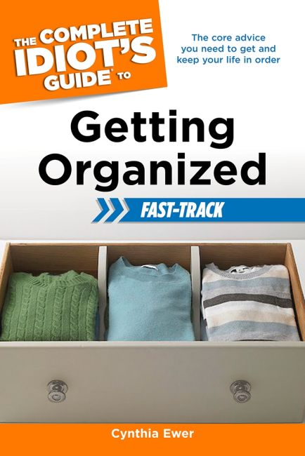 eBook cover of The Complete Idiot's Guide to Getting Organized Fast-Track