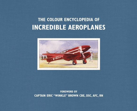 Paperback cover of The Colour Encyclopedia of Incredible Aeroplanes