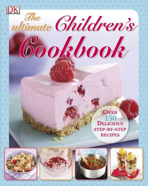 Hardback cover of The Ultimate Children's Cookbook