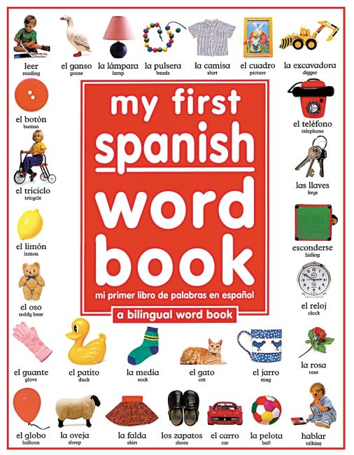 Hardback cover of My First Spanish Word Book / Mi Primer Libro De Palabras EnEspañol