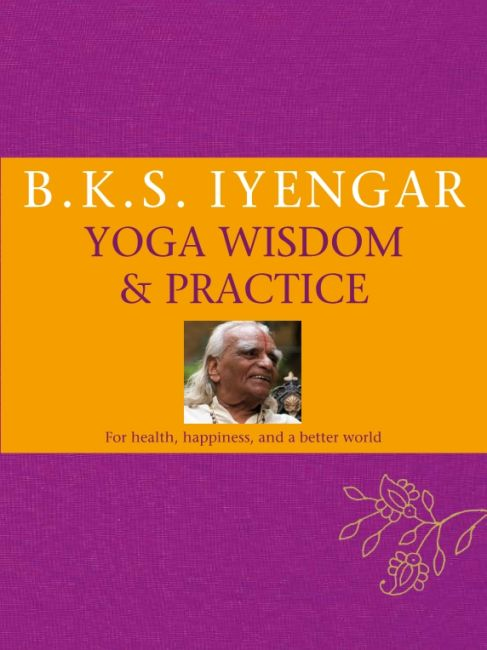 eBook cover of B.K.S. Iyengar Yoga: Wisdom & Practice