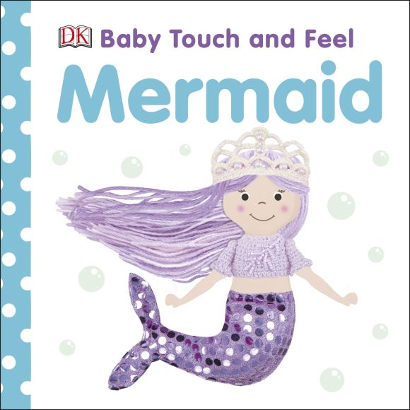 Board book cover of Baby Touch and Feel Mermaid