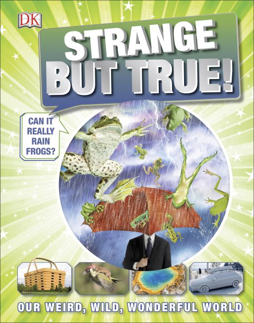 Hardback cover of Strange But True!