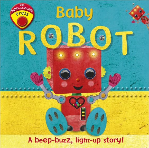 Board book cover of Baby Robot