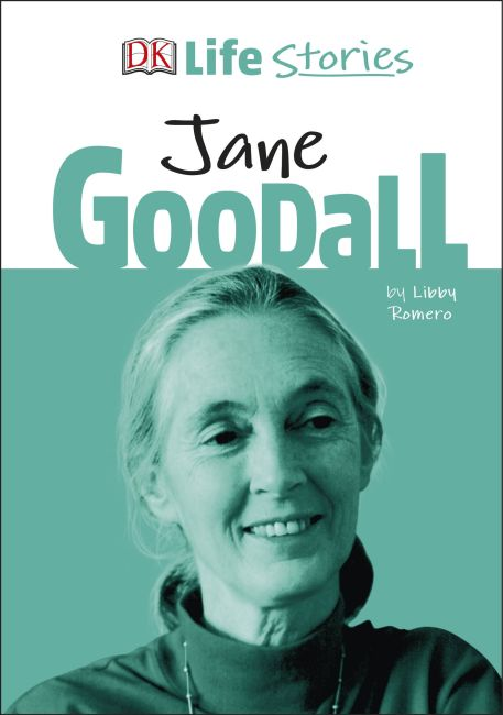 Hardback cover of DK Life Stories Jane Goodall