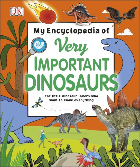 Hardback cover of My Encyclopedia of Very Important Dinosaurs