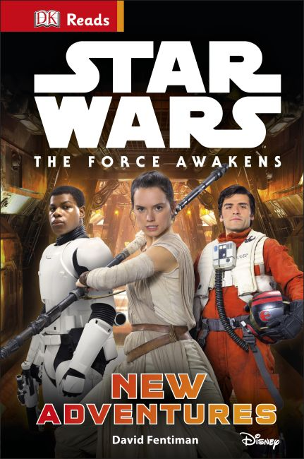 Hardback cover of Star Wars The Force Awakens New Adventures