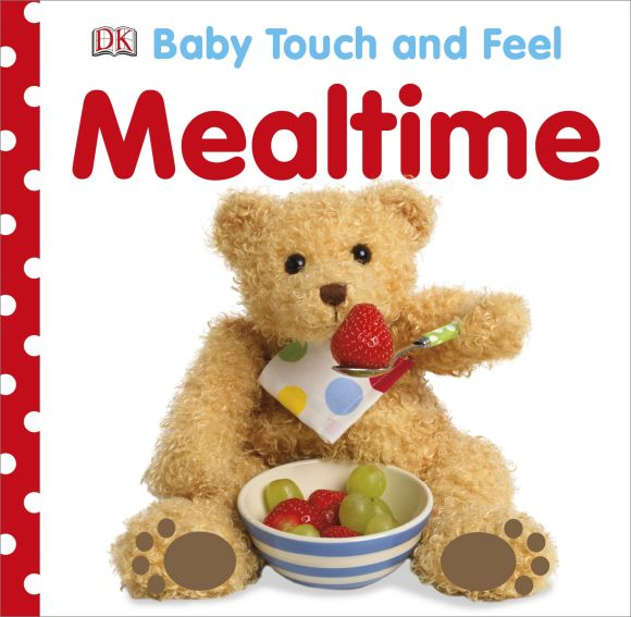 Board book cover of Baby Touch and Feel Mealtime