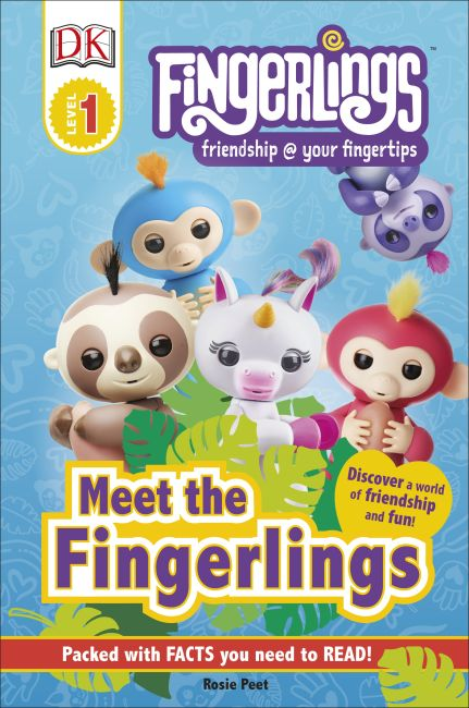 Hardback cover of DK Readers Level 1: Fingerlings: Meet the Fingerlings