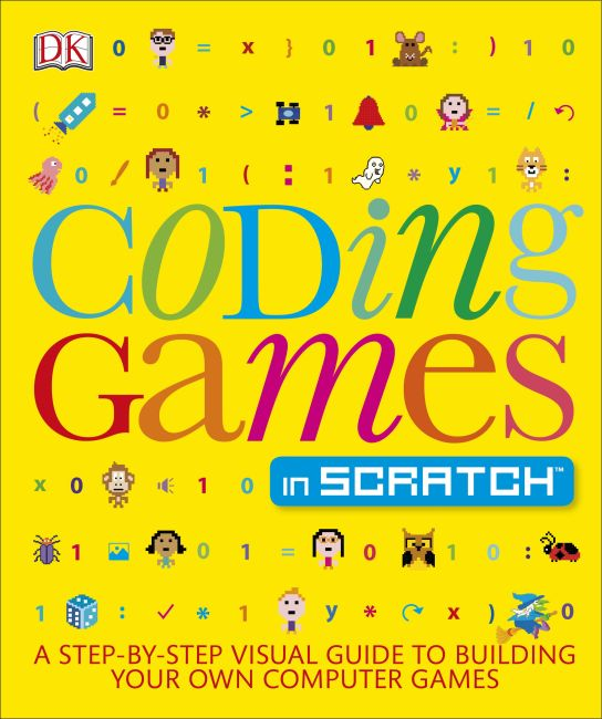 Paperback cover of Coding Games in Scratch