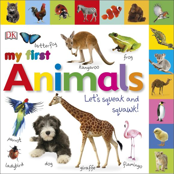 Board book cover of My First Animals Let's Squeak and Squawk
