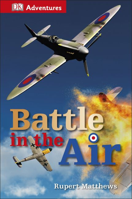 Hardback cover of DK Adventures: Battle in the Air