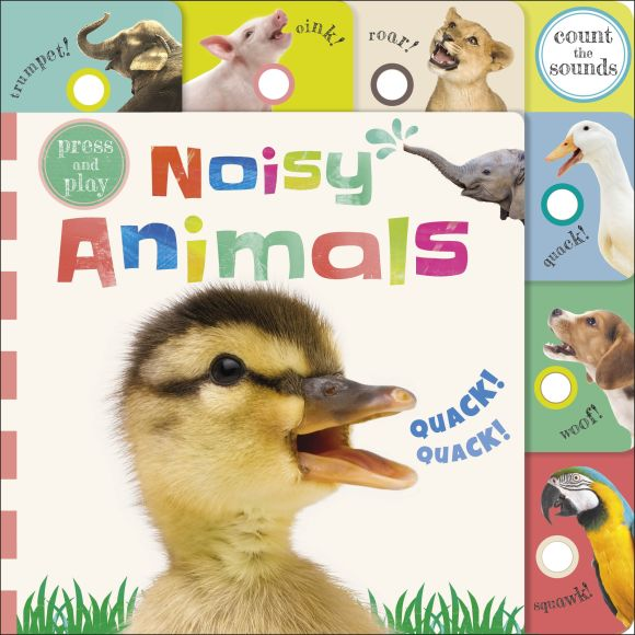 Board book cover of Press and Play Noisy Animals