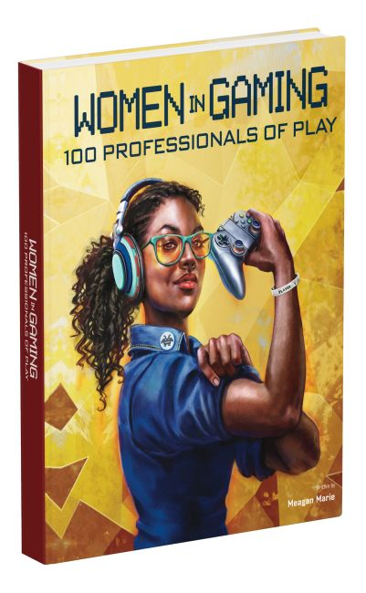 Hardback cover of Women in Gaming: 100 Professionals of Play
