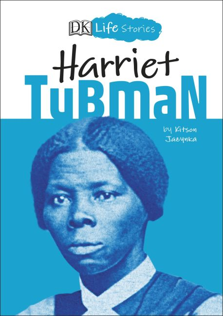 Hardback cover of DK Life Stories Harriet Tubman