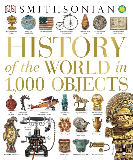 Hardback cover of History of the World in 1,000 Objects