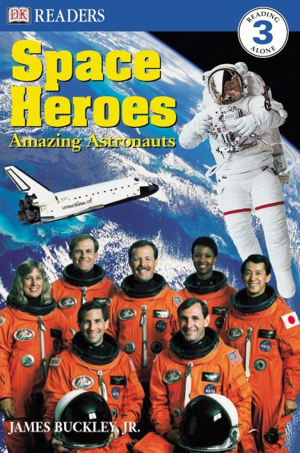 Paperback cover of DK Readers L3: Space Heroes: Amazing Astronauts
