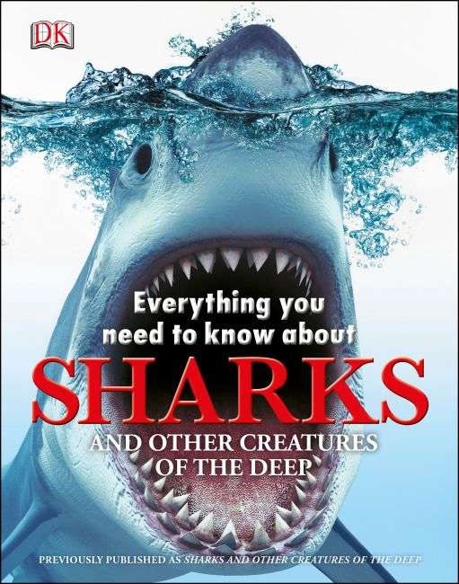 Hardback cover of Everything You Need to Know About Sharks