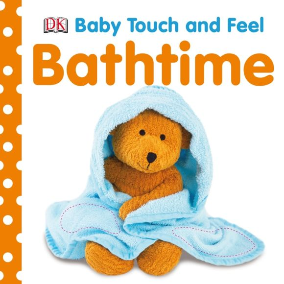 Board book cover of Baby Touch and Feel Bathtime