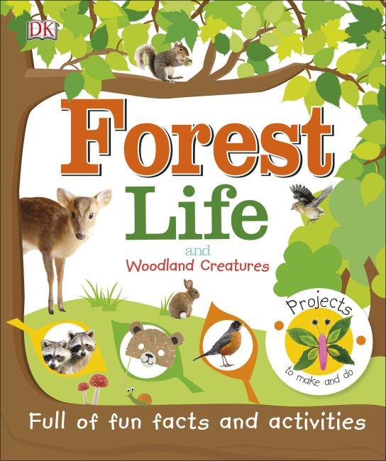 Hardback cover of Forest Life and Woodland Creatures