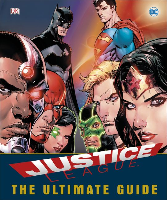Hardback cover of DC Comics Justice League The Ultimate Guide