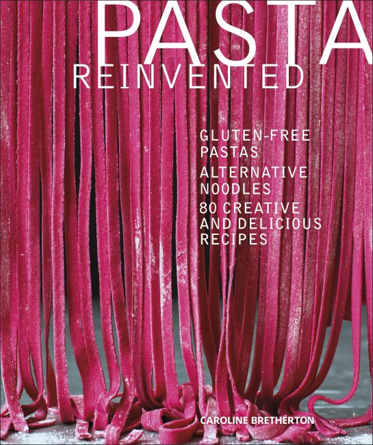 Hardback cover of Pasta Reinvented