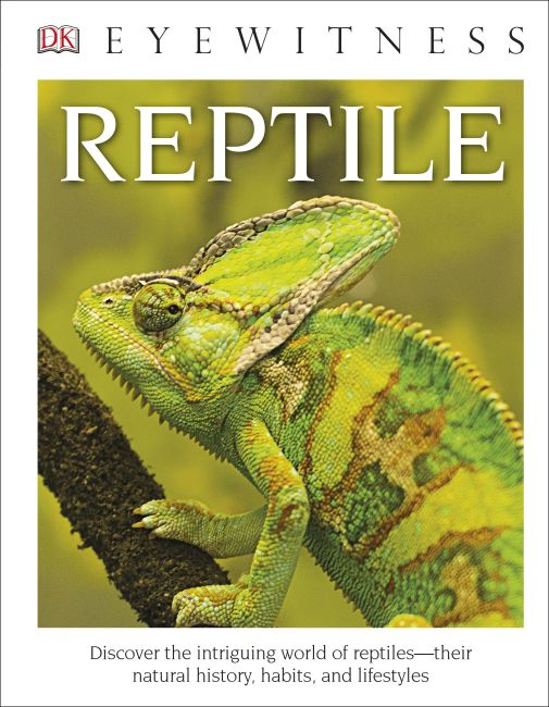 Hardback cover of DK Eyewitness Books: Reptile