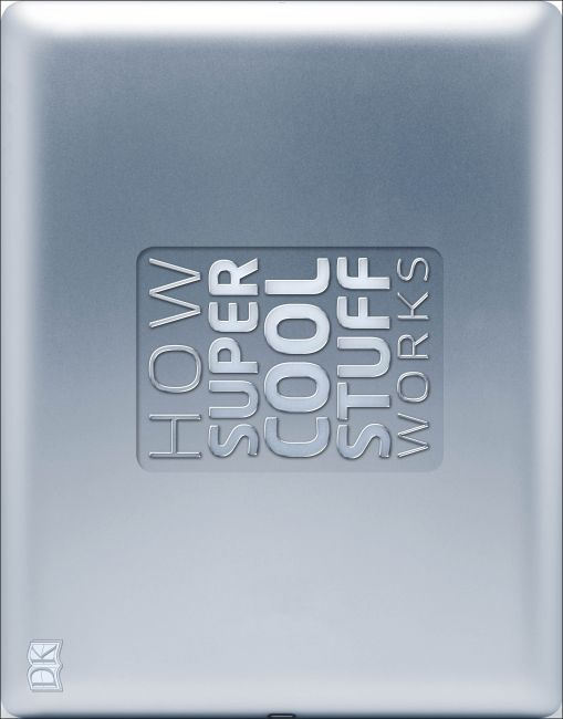 Hardback cover of How Super Cool Stuff Works