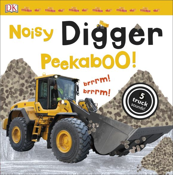 Board book cover of Noisy Digger Peekaboo!