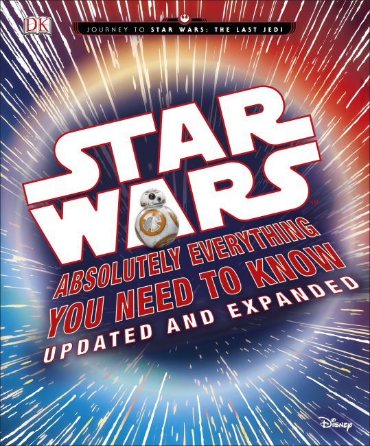 Hardback cover of Star Wars: Absolutely Everything You Need to Know