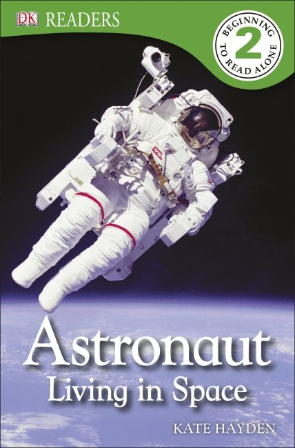 Paperback cover of DK Readers L2: Astronaut: Living in Space