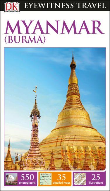 Flexibound cover of DK Eyewitness Myanmar (Burma) Travel Guide