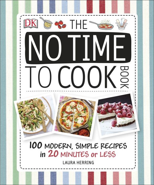 Hardback cover of The No Time To Cook Book