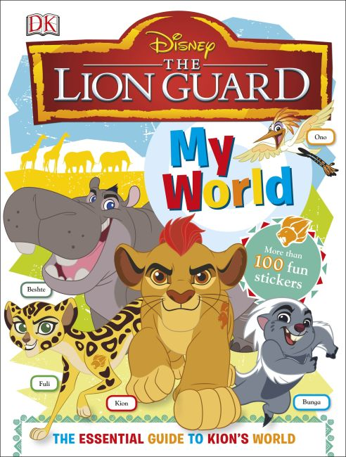 Hardback cover of My World Disney The Lion Guard