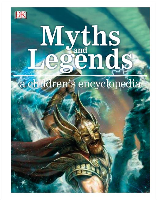 Hardback cover of Myths and Legends A Children's Encyclopedia