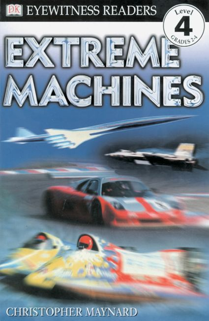 Paperback cover of DK Readers L4: Extreme Machines