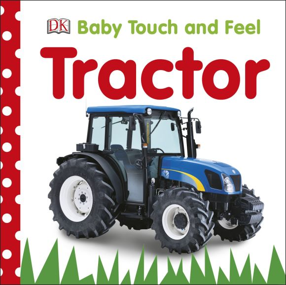 Board book cover of Baby Touch and Feel: Tractor