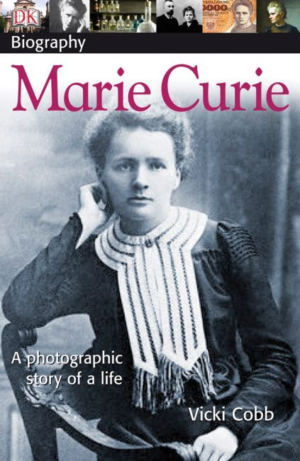Paperback cover of DK Biography: Marie Curie