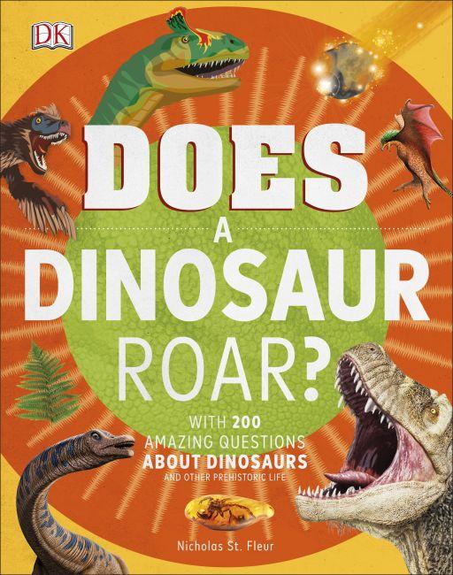 Hardback cover of Does a Dinosaur Roar?
